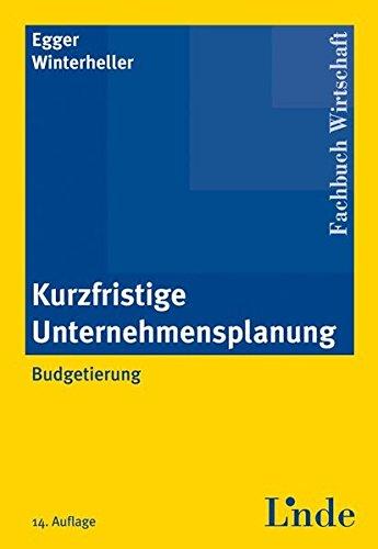 9783707311792: Kurzfristige Unternehmensplanung
