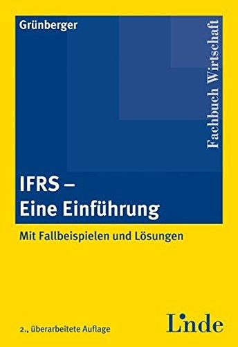 9783707311976: IFRS - Eine Einführung (Livre en allemand)