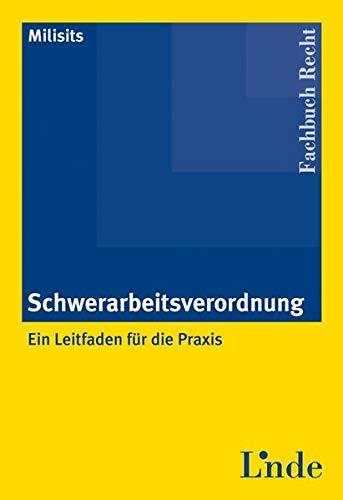 9783707312126: Schwerarbeitsverordnung (f. Österreich)