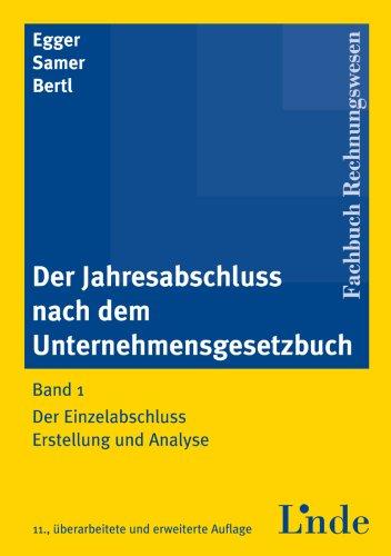 9783707312256: Der Jahresabschluss nach dem Unternehmensgesetzbuch (Livre en allemand)
