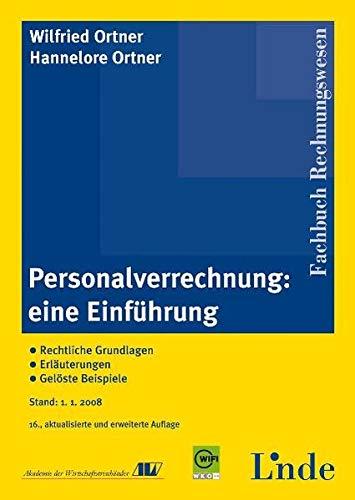 9783707312461: Personalverrechnung: Eine Einführung. Rechtliche Grundlagen - Erläuterungen - gelöste Beispiele