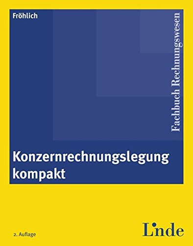 9783707314304: Konzernrechnungslegung kompakt (f. Österreich)