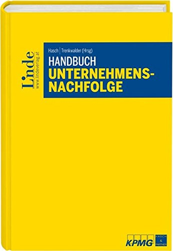 Handbuch Unternehmensnachfolge (f. Österreich): Alexander Hasch