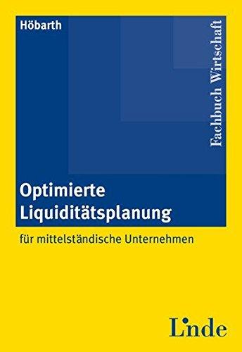 9783707316476: Optimierte Liquiditätsplanung