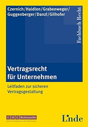 Vertragsrecht für Unternehmen (f. Österreich): G�nther Czernich