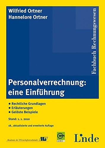 9783707316605: Personalverrechnung: eine Einführung: Rechtliche Grundlagen. Erläuterungen. Gelöste Beispiele