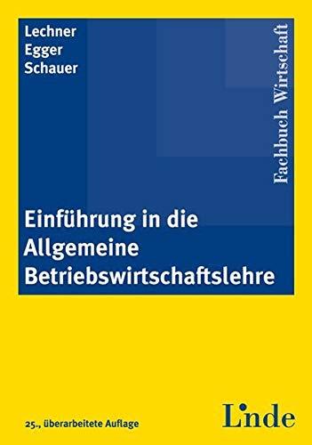 9783707318067: Einführung in die Allgemeine Betriebswirtschaftslehre