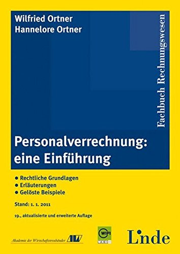 9783707318524: Personalverrechnung: eine Einführung: Rechtliche Grundlagen. Erläuterungen. Gelöste Beispiele