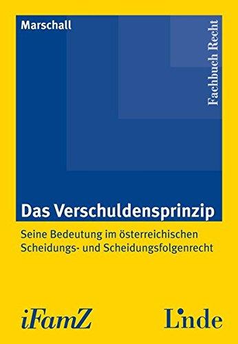 Das Verschuldensprinzip (f. Österreich): Norbert Marschall