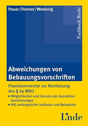 Abweichungen von Bebauungsvorschriften (f. Österreich): Karl Pauer