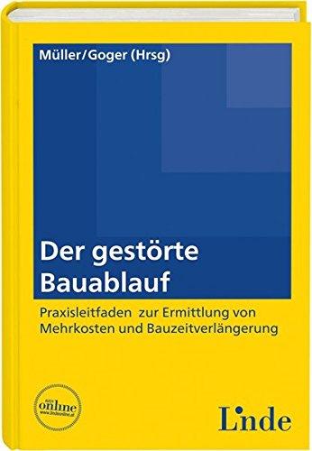 Der gestörte Bauablauf (f. Österreich): Gerald Bauer