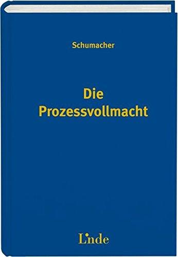 Die Prozessvollmacht (f. Österreich): Hubertus Schumacher