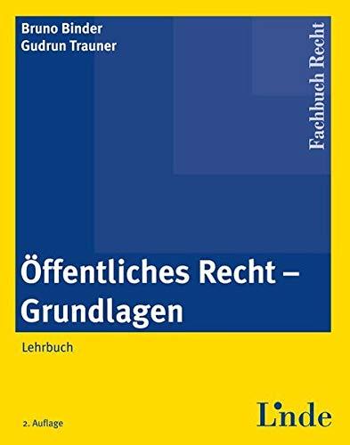 9783707319972: Öffentliches Recht - Grundlagen: Lehrbuch