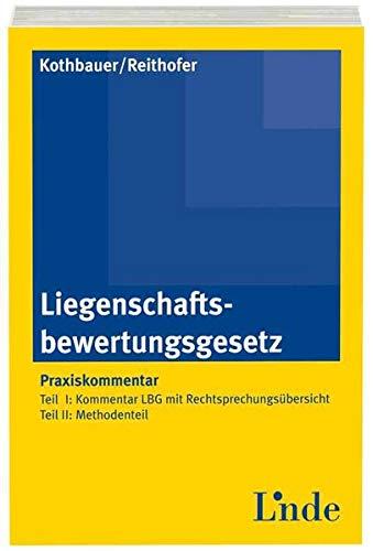 9783707320374: Liegenschaftsbewertungsgesetz, Kommentar (f. Österreich)