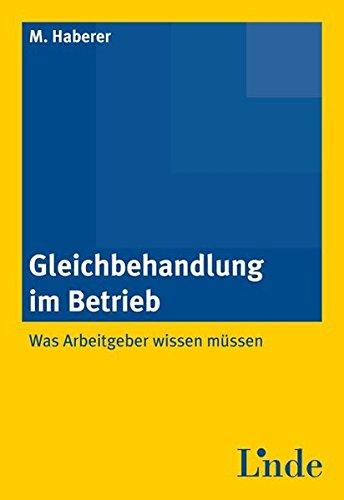 Gleichbehandlung im Betrieb (f. Österreich): Melanie Haberer