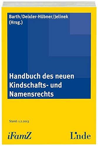 Handbuch des neuen Kindschafts- und Namensrechts: Peter Barth
