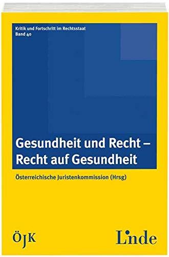 Gesundheit und Recht - Recht auf Gesundheit (f. Österreich): �sterreichische ...