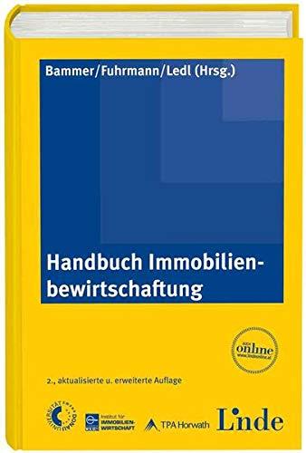 Handbuch Immobilienbewirtschaftung: Otto Bammer