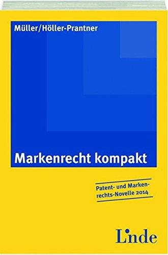 9783707322224: Markenrecht kompakt (f. Österreich)