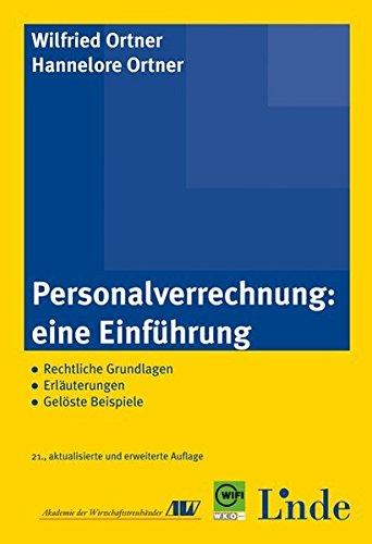 9783707322378: Personalverrechnung: eine Einführung: Rechtliche Grundlagen. Erläuterungen. Gelöste Beispiele