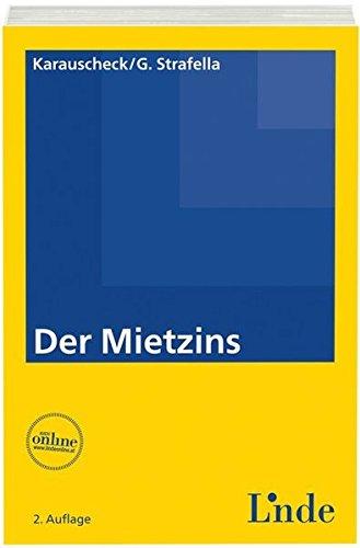 Der Mietzins (f. Österreich): Franz Strafella