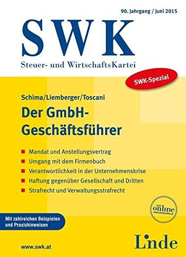 9783707323405: SWK-Spezial Der GmbH-Geschäftsführer (f. Österreich)