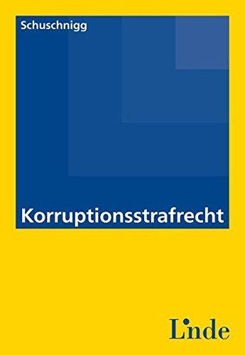 9783707323733: Korruptionsstrafrecht (f. Österreich)