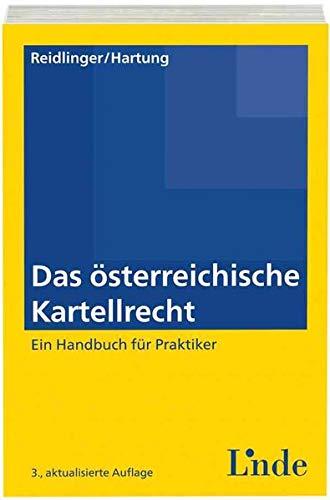 Das neue österreichische Kartellrecht: Axel Reidlinger