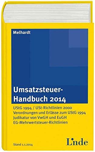 9783707325201: Umsatzsteuer-Handbuch 2014: UStG 1994 / Umsatzsteuerrichtlinien 2000 / Verordnungen und Erl�sse