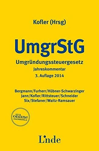 9783707325232: UmgrStG, Umgründungssteuergesetz, Jahreskommentar (f. Österreich)