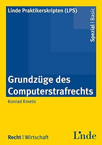 9783707325577: Grundzüge des Computerstrafrechts (f. Österreich)