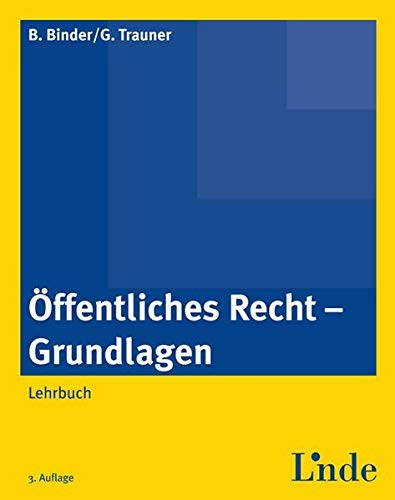 9783707328356: Öffentliches Recht - Grundlagen: Lehrbuch