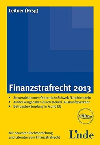 Finanzstrafrecht 2013 (f. Österreich): Roman Leitner