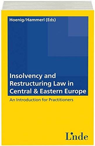 Insolvency and Restructuring Law in Central & Eastern Europe: Christian H�nig