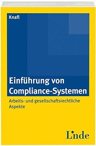 Einführung von Compliance-Systemen (f. Österreich): Mathias Knafl