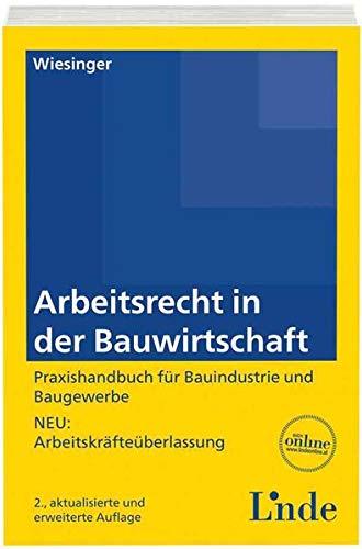 Arbeitsrecht in der Bauwirtschaft (f. Österreich): Christoph Wiesinger
