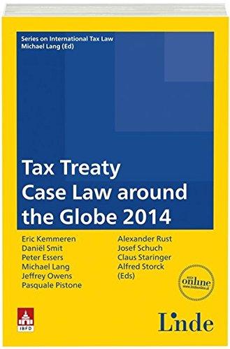 9783707330847: Tax Treaty Case Law around the Globe 2014