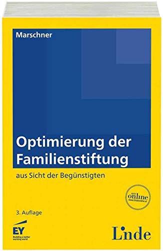 Optimierung der Familienstiftung (f. Österreich): Ernst Marschner
