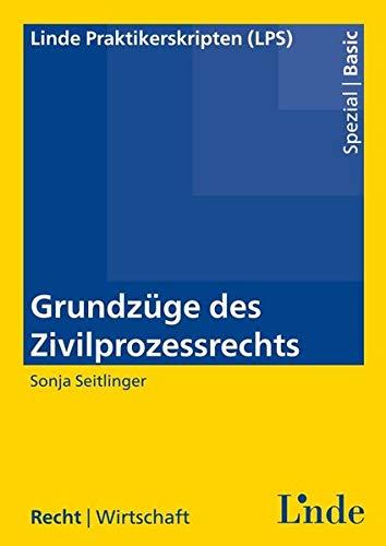 9783707331394: Grundzüge des Zivilverfahrensrechts (f. Österreich)