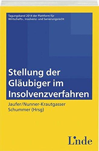 9783707331462: Stellung der Gläubiger im Insolvenzverfahren (f. Österreich)
