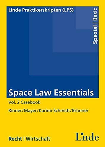 9783707331943: Space Law Essentials. Vol.2