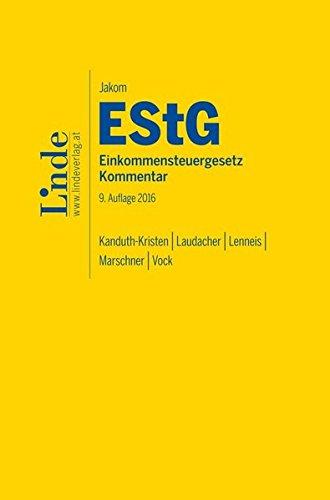 9783707333237: Jakom Einkommensteuergesetz 2016, Kommentar (f. Österreich)