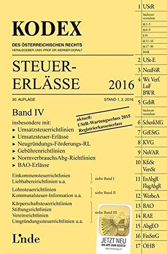 KODEX Steuer-Erlässe 2016 (f. Österreich). Bd.4: Andrei Bodis