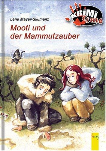 9783707403138: Mooti und der Mammutzauber