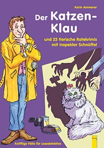 9783707403305: Inspektor Schnüffel. Der Katzenklau: und 23 tierische Ratekrimis mit Inspektor Schnüffel