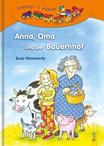 Anna. Oma und der Bauernhof. Per la Scuola elementare: Susa Hämmerle