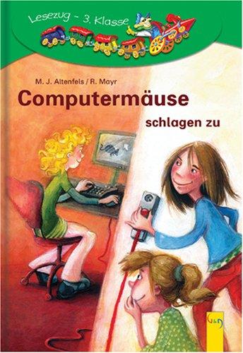 9783707403473: Computermäuse schlagen zu