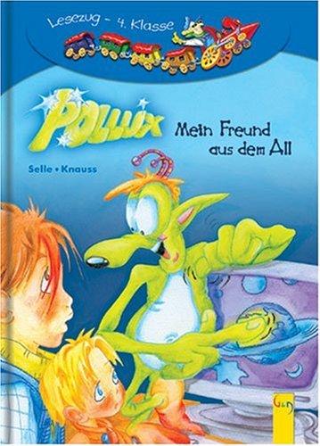 9783707403497: Pollux - Mein Freund aus dem All