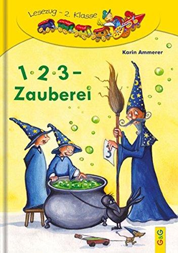 1, 2, 3 - Zauberei (Lesezug): Karin Ammerer