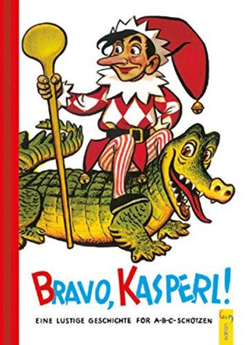 9783707403787: Bravo, Kasperl!